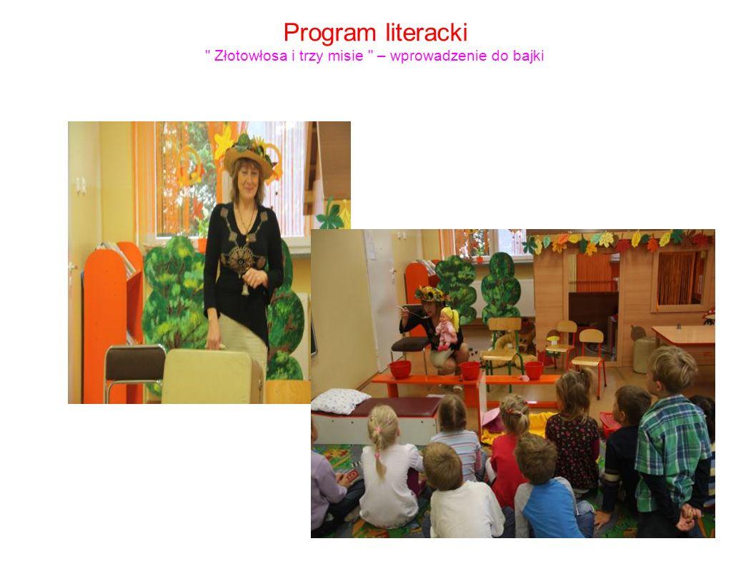 Program literacki Złotowłosa i trzy misie – wprowadzenie do bajki