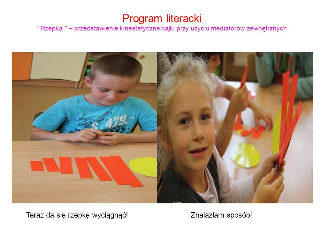 Program literacki Rzepka – przedstawienie kinestetyczne bajki przy użyciu mediatorów zewnętrznych