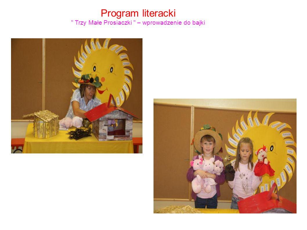 Program literacki Trzy Małe Prosiaczki – wprowadzenie do bajki