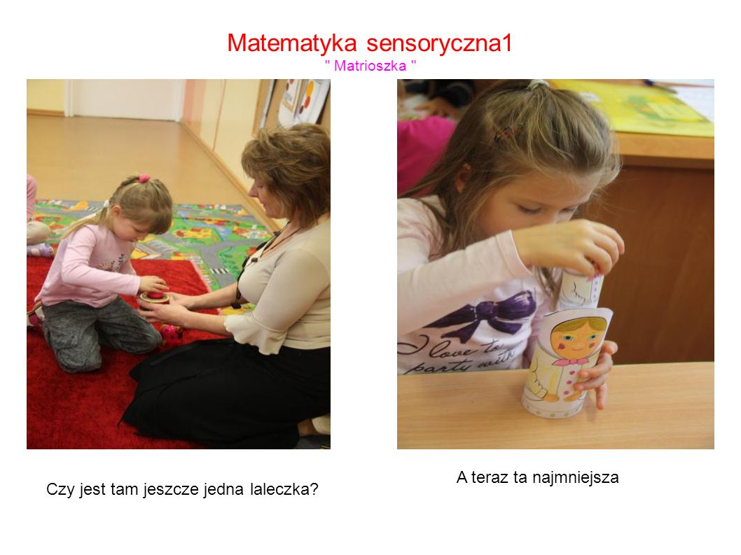 Matematyka sensoryczna1 Matrioszka