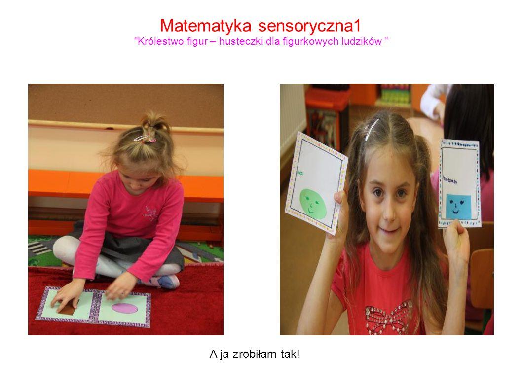 Matematyka sensoryczna1 Królestwo figur – husteczki dla figurkowych ludzików