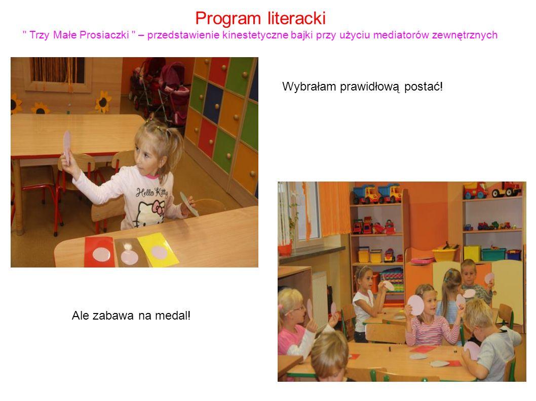 Program literacki Trzy Małe Prosiaczki – przedstawienie kinestetyczne bajki przy użyciu mediatorów zewnętrznych