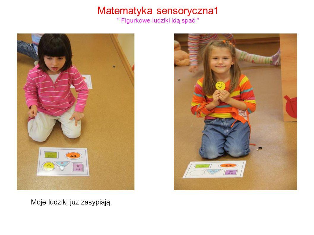 Matematyka sensoryczna1 Figurkowe ludziki idą spać
