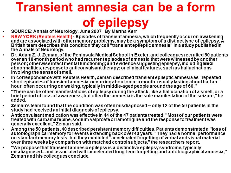 Transient amnesia can be a form of epilepsy