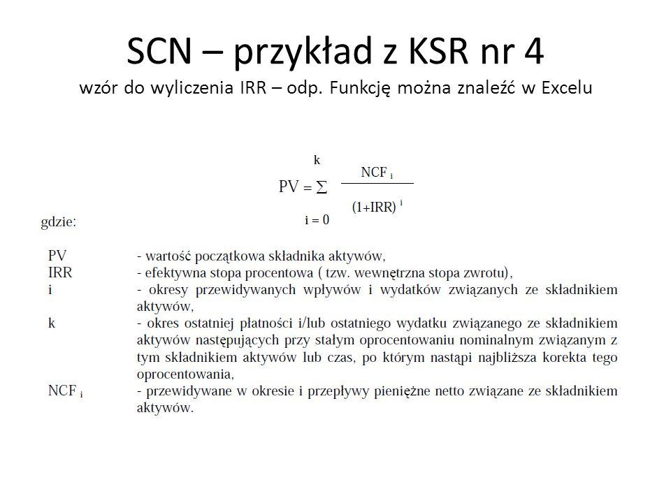 SCN – przykład z KSR nr 4 wzór do wyliczenia IRR – odp