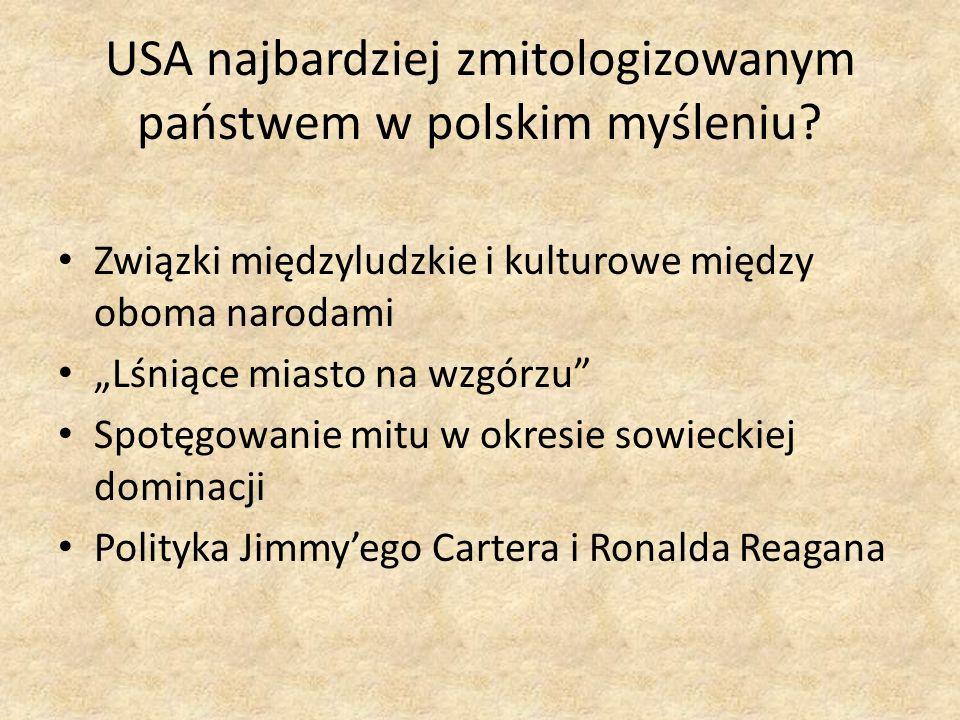USA najbardziej zmitologizowanym państwem w polskim myśleniu
