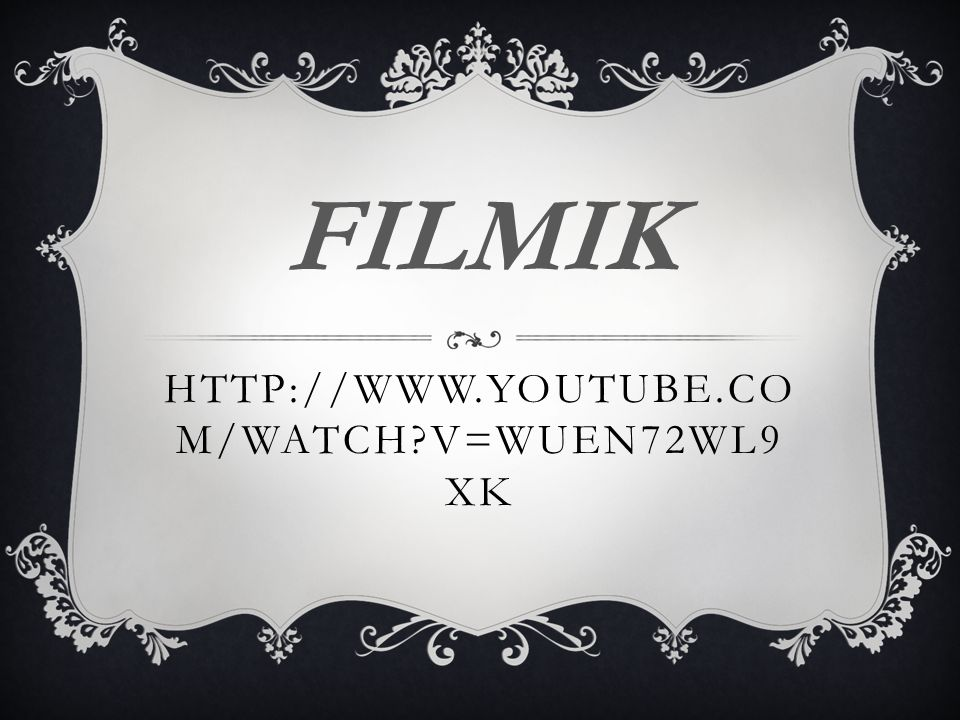 FILMIK http://www.youtube.com/watch v=wUeN72WL9xk