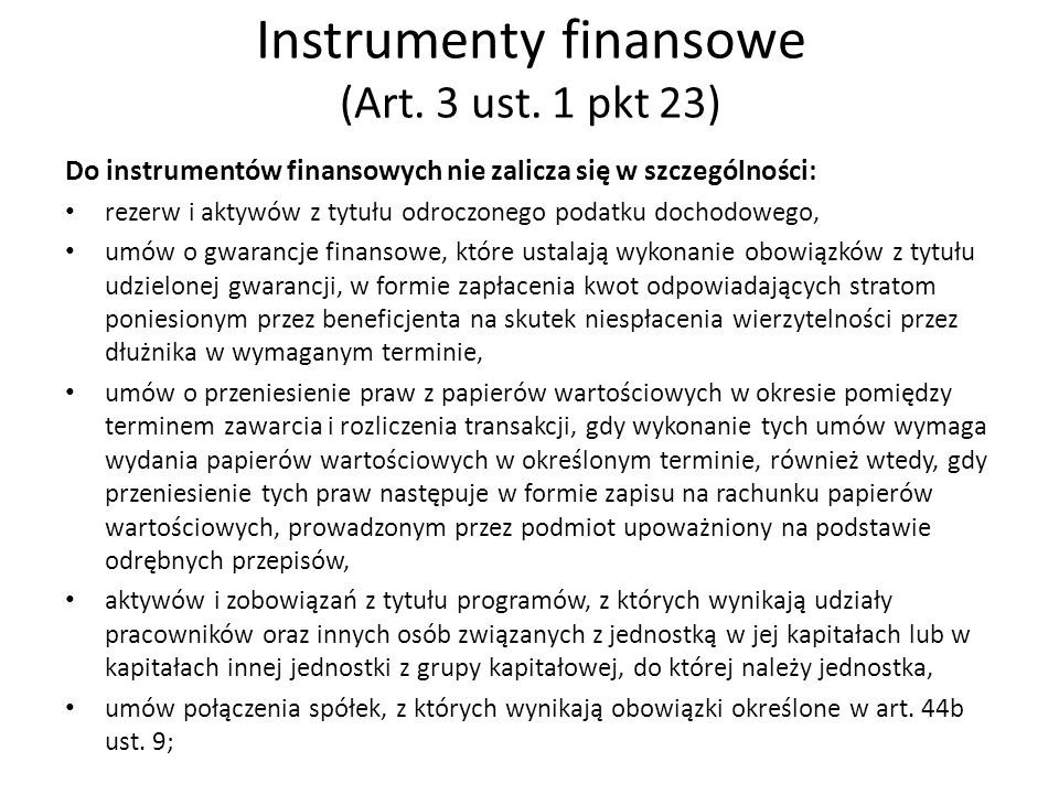 Instrumenty finansowe (Art. 3 ust. 1 pkt 23)