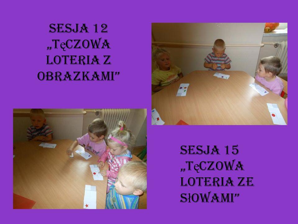 """Sesja 12 """"Tęczowa loteria z obrazkami"""
