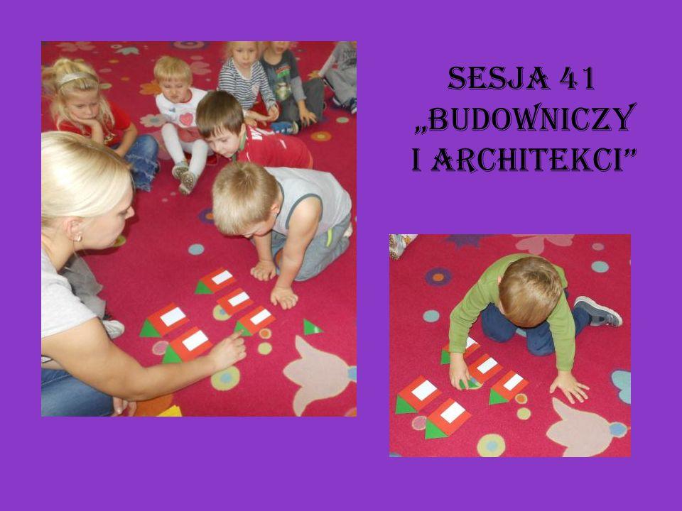 """Sesja 41 """"Budowniczy i architekci"""