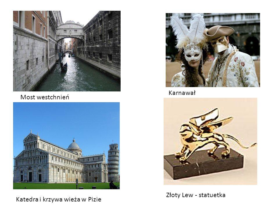 Karnawał Most westchnień Złoty Lew - statuetka Katedra i krzywa wieża w Pizie