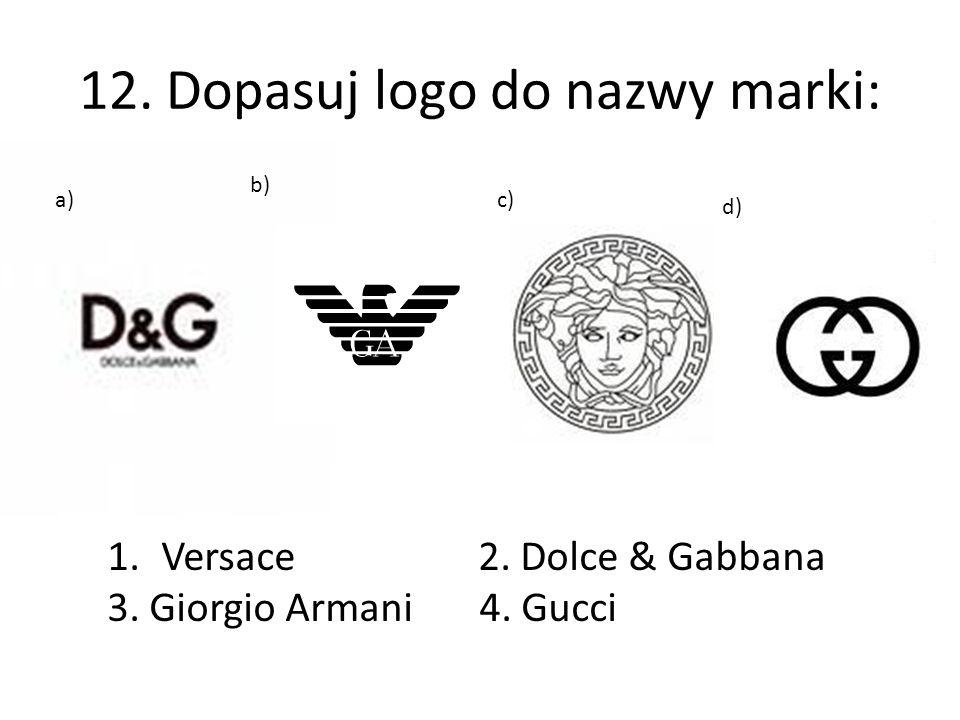 12. Dopasuj logo do nazwy marki: