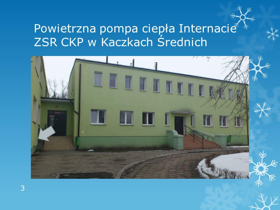 Powietrzna pompa ciepła Internacie ZSR CKP w Kaczkach Średnich