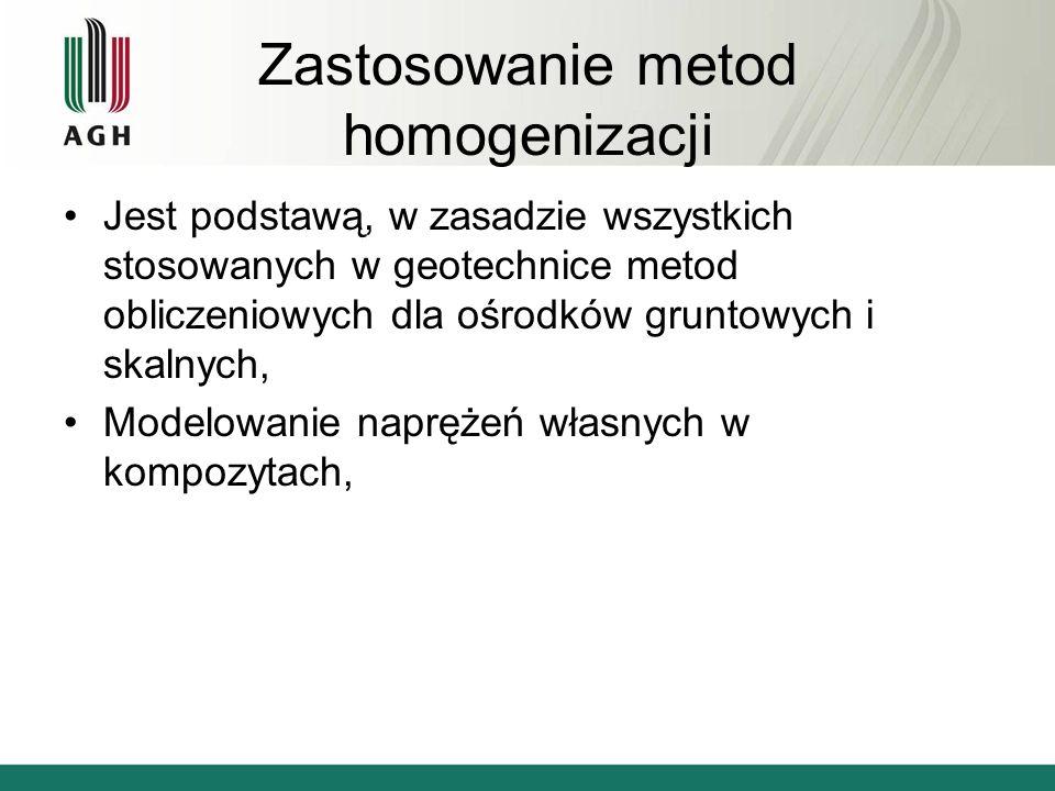 Zastosowanie metod homogenizacji