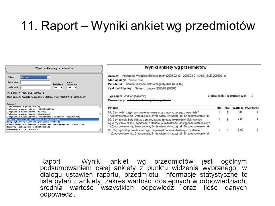 11. Raport – Wyniki ankiet wg przedmiotów