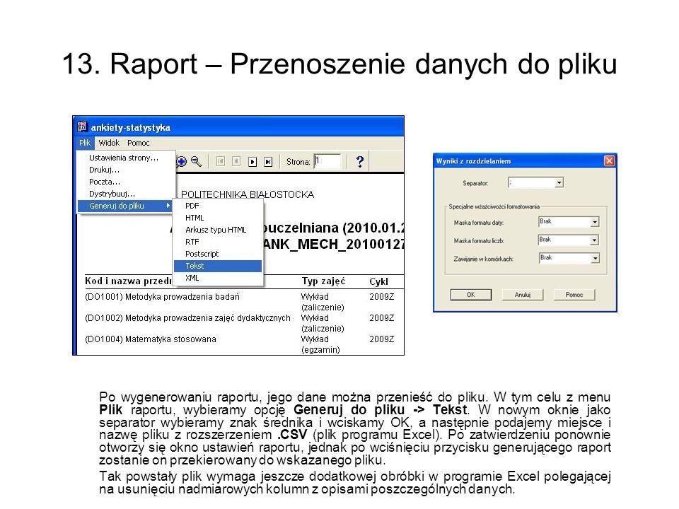 13. Raport – Przenoszenie danych do pliku