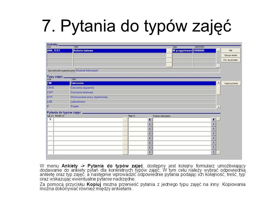 7. Pytania do typów zajęć