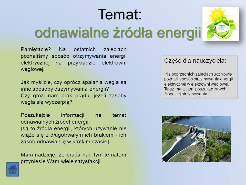 Temat: odnawialne źródła energii.