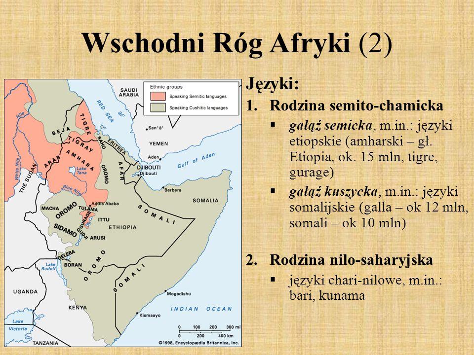 Wschodni Róg Afryki (2) Języki: Rodzina semito-chamicka