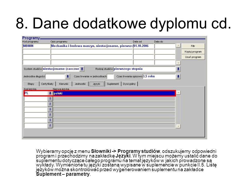 8. Dane dodatkowe dyplomu cd.