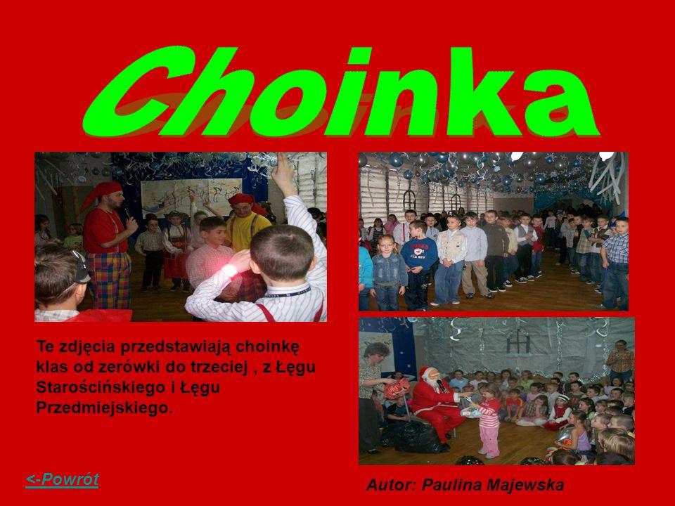 Choinka Te zdjęcia przedstawiają choinkę klas od zerówki do trzeciej , z Łęgu Starościńskiego i Łęgu Przedmiejskiego.