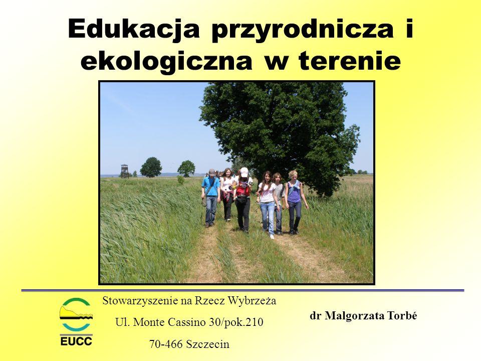 Edukacja przyrodnicza i ekologiczna w terenie