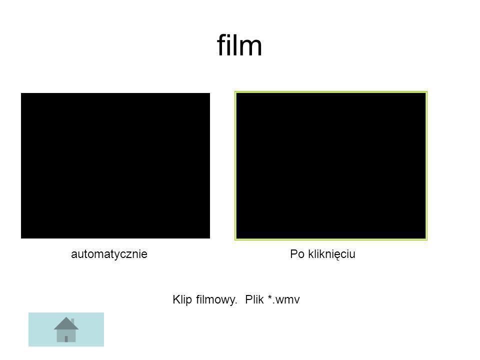 film automatycznie Po kliknięciu Klip filmowy. Plik *.wmv