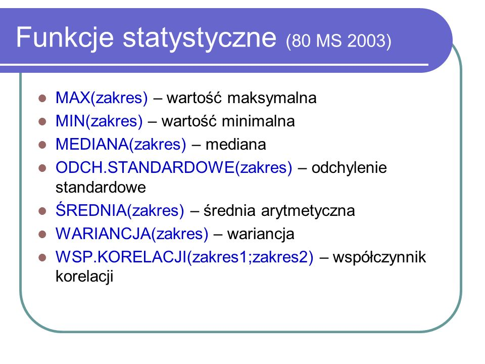 Funkcje statystyczne (80 MS 2003)