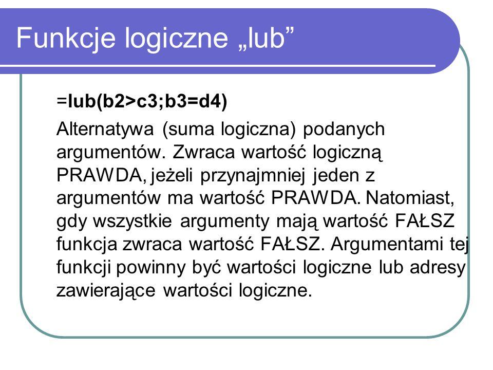 """Funkcje logiczne """"lub"""