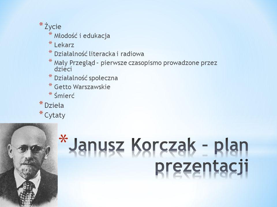 Janusz Korczak – plan prezentacji