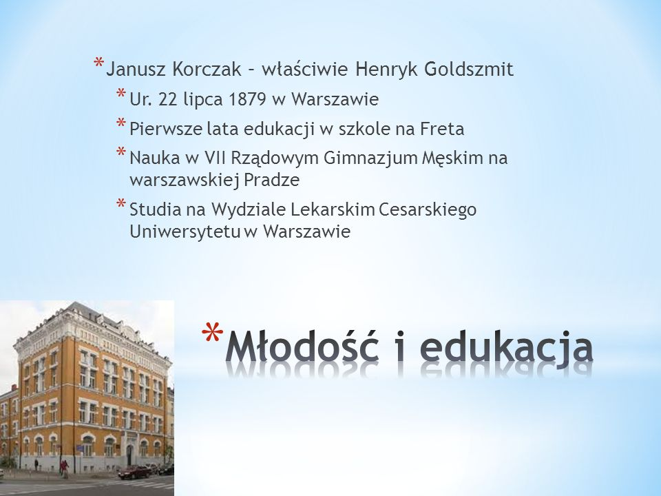 Młodość i edukacja Janusz Korczak – właściwie Henryk Goldszmit