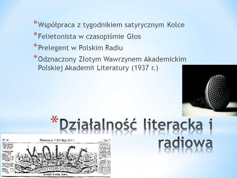 Działalność literacka i radiowa