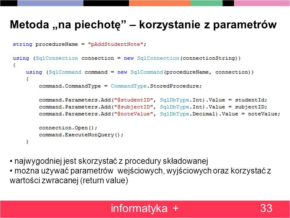"""Metoda """"na piechotę – korzystanie z parametrów"""