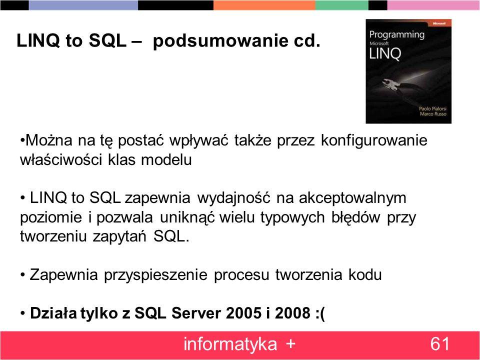 LINQ to SQL – podsumowanie cd.