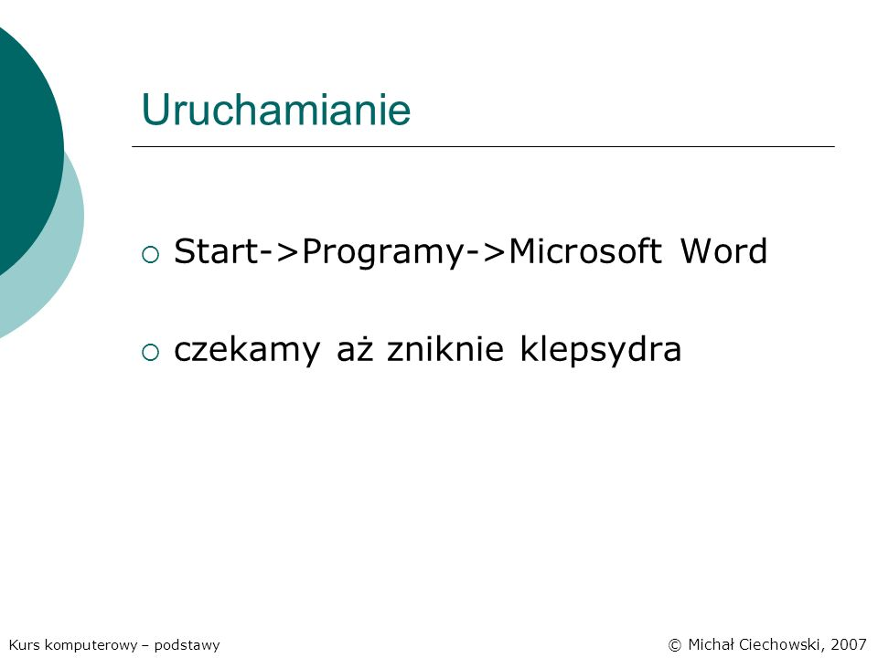Uruchamianie Start->Programy->Microsoft Word