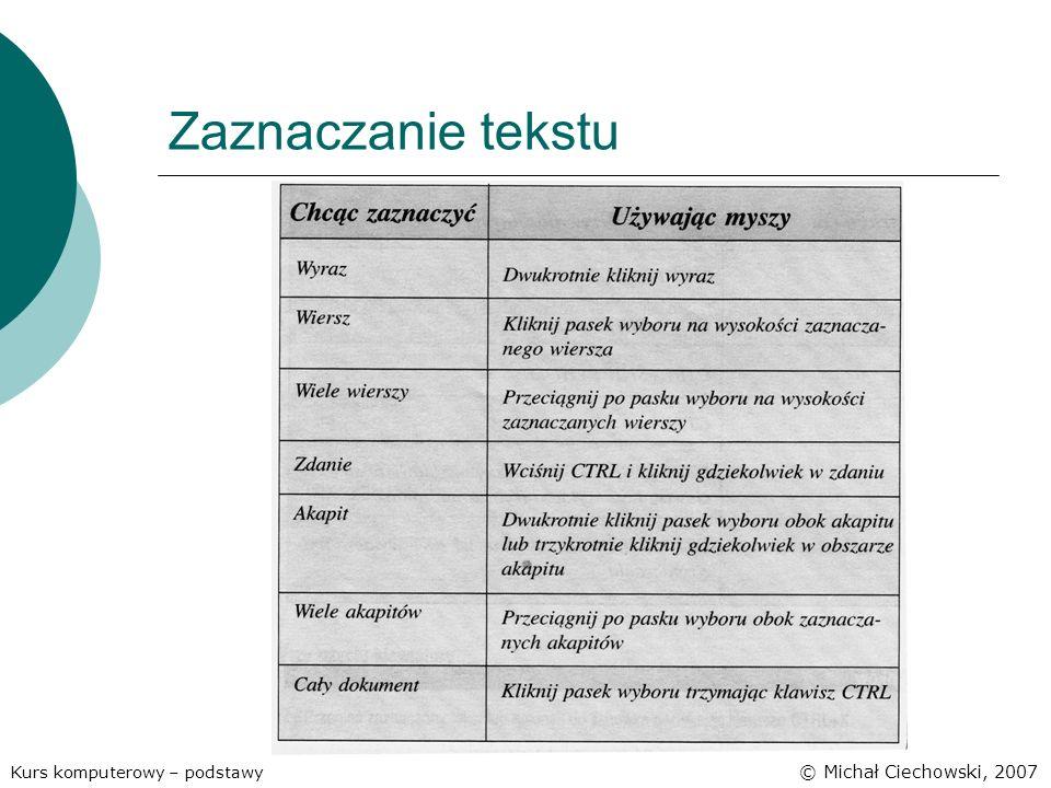 Zaznaczanie tekstu © Michał Ciechowski, 2007
