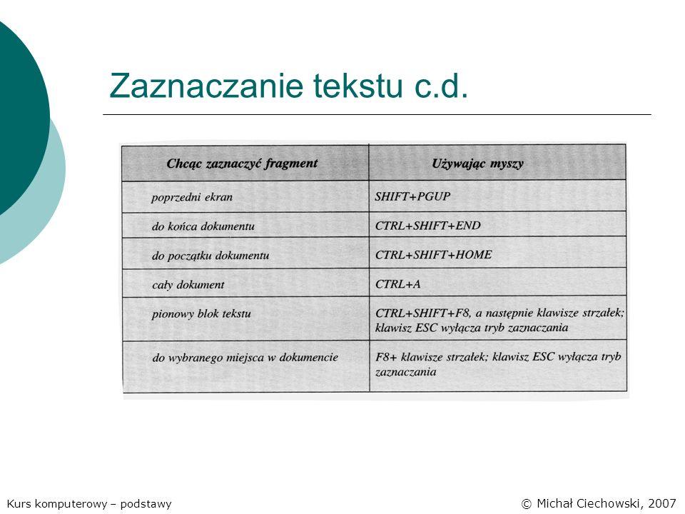 Zaznaczanie tekstu c.d. © Michał Ciechowski, 2007