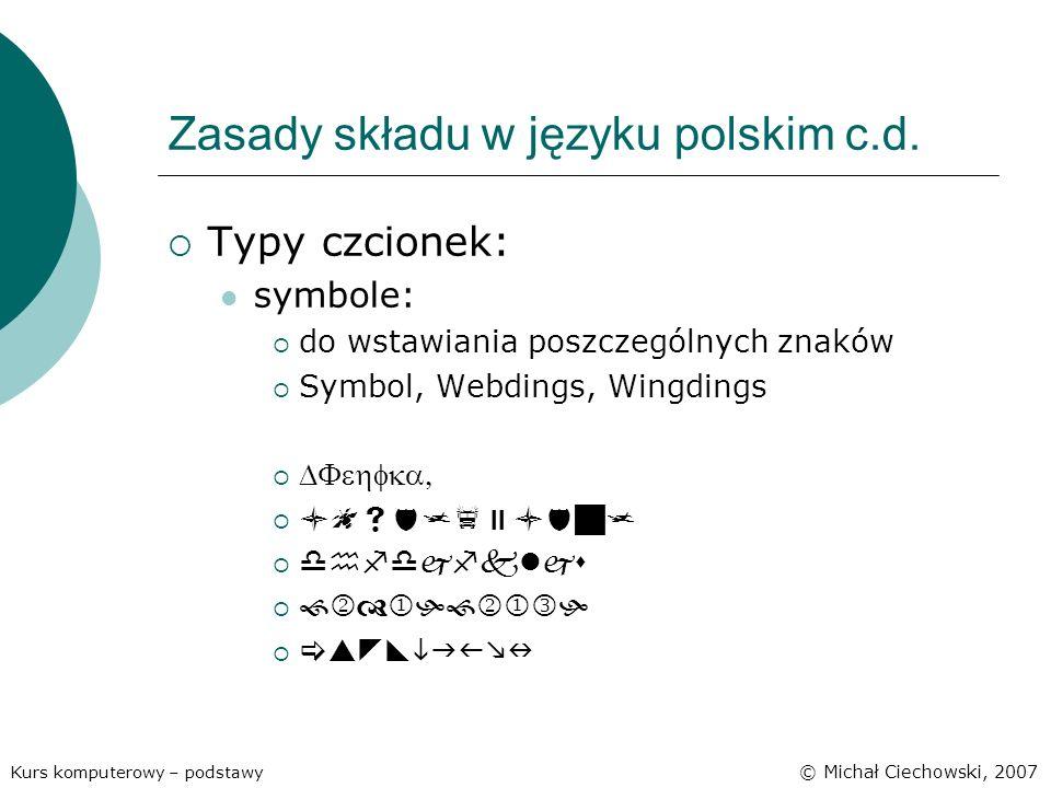 Zasady składu w języku polskim c.d.