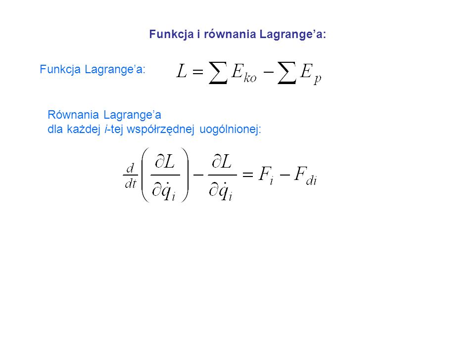 Funkcja i równania Lagrange'a: