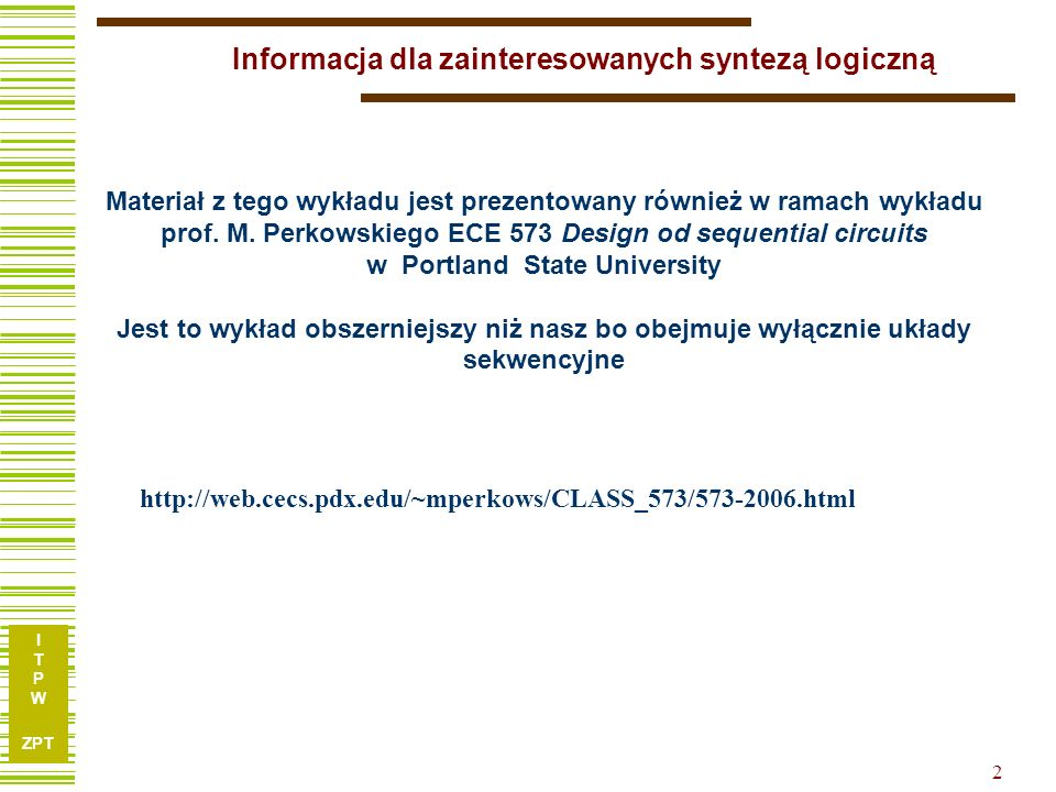Informacja dla zainteresowanych syntezą logiczną