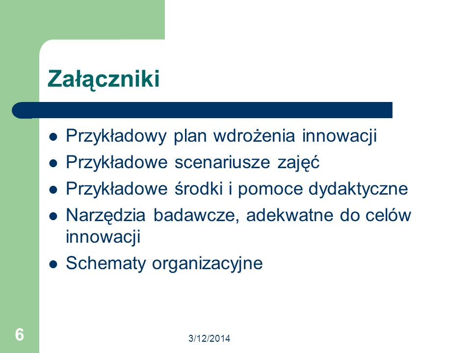 Załączniki Przykładowy plan wdrożenia innowacji