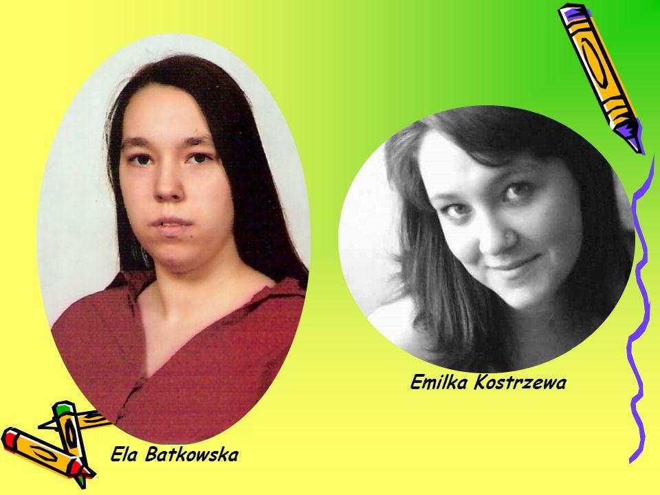 Ela Batkowska Emilka Kostrzewa