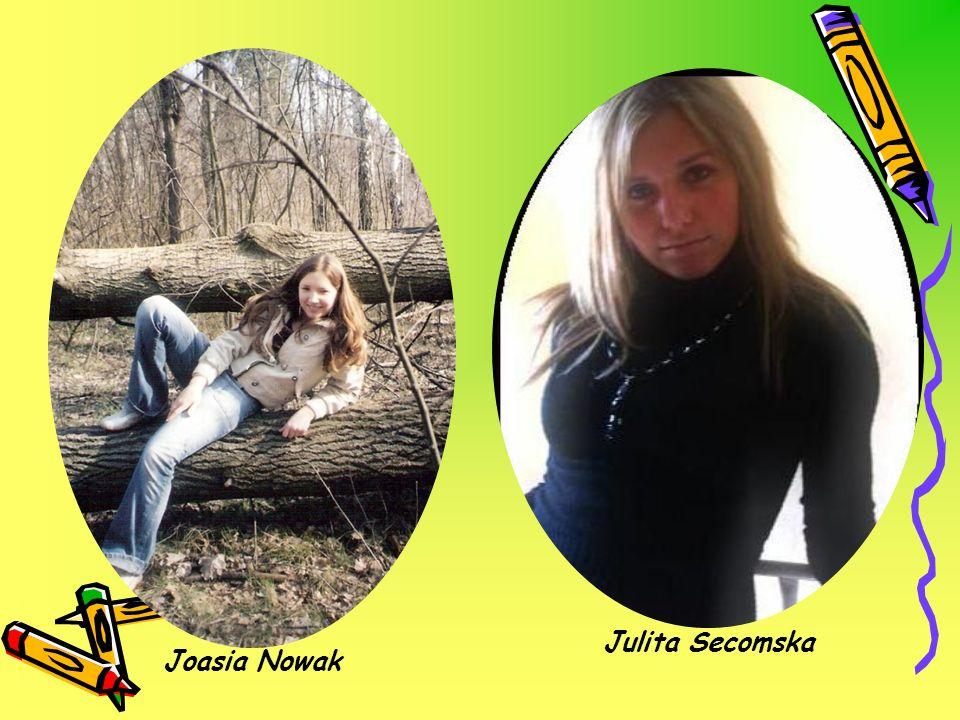 Joasia Nowak Julita Secomska