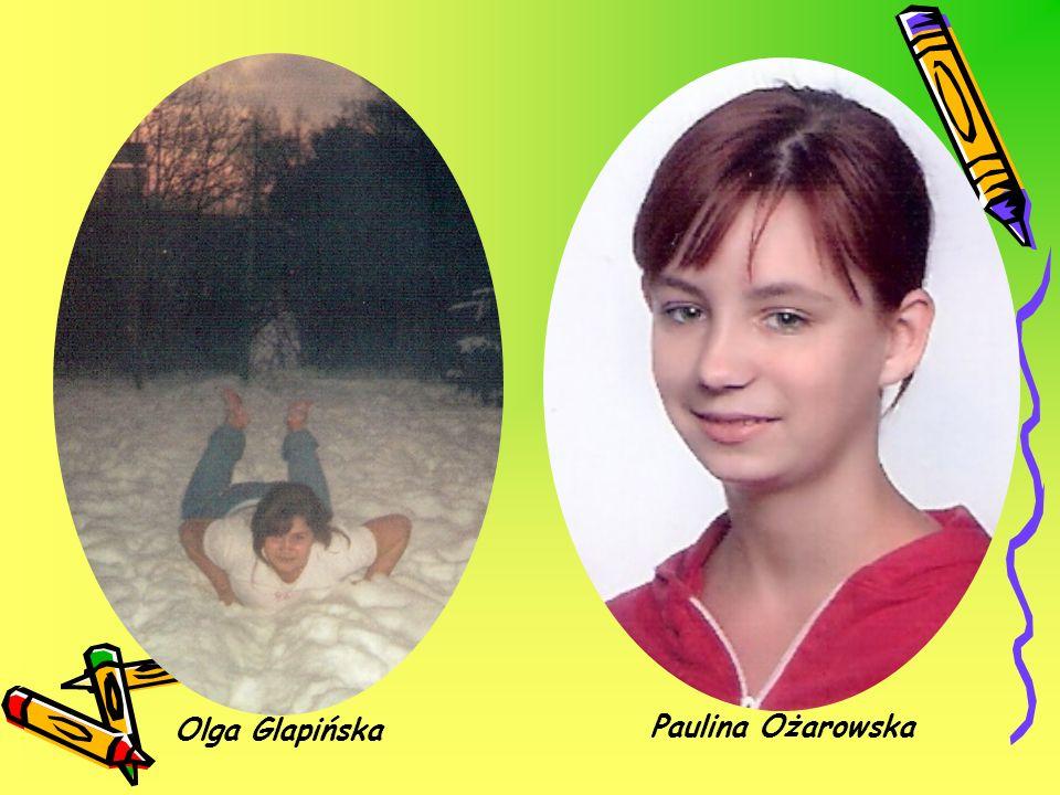 Olga Glapińska Paulina Ożarowska