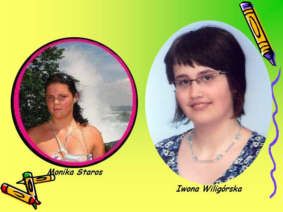 Iwona Wiligórska Monika Staros