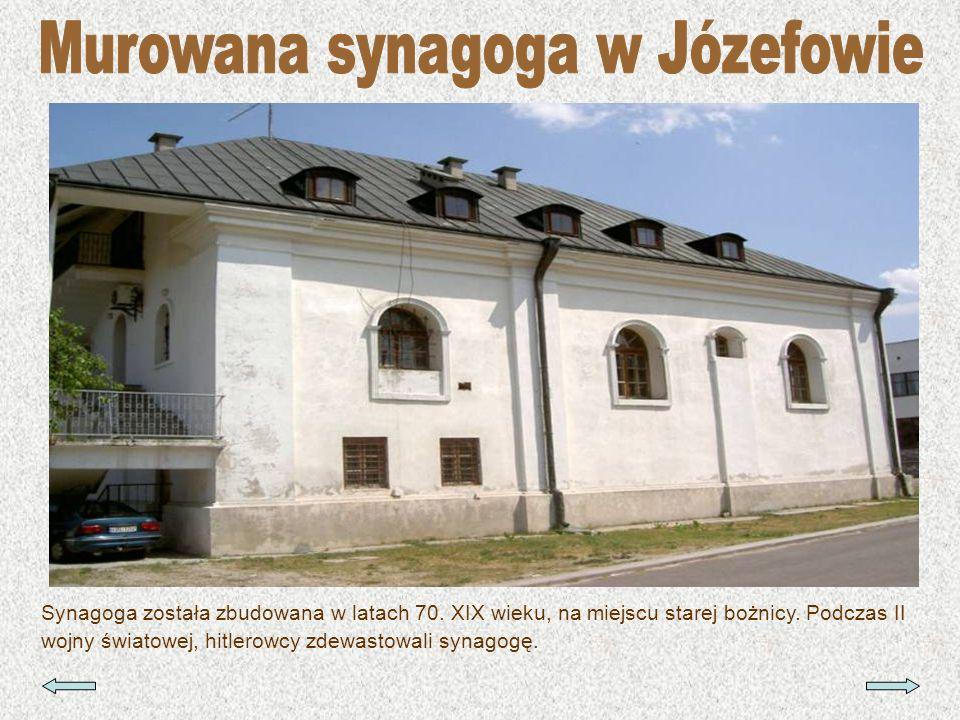 Murowana synagoga w Józefowie
