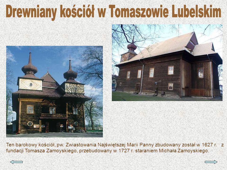Drewniany kościół w Tomaszowie Lubelskim