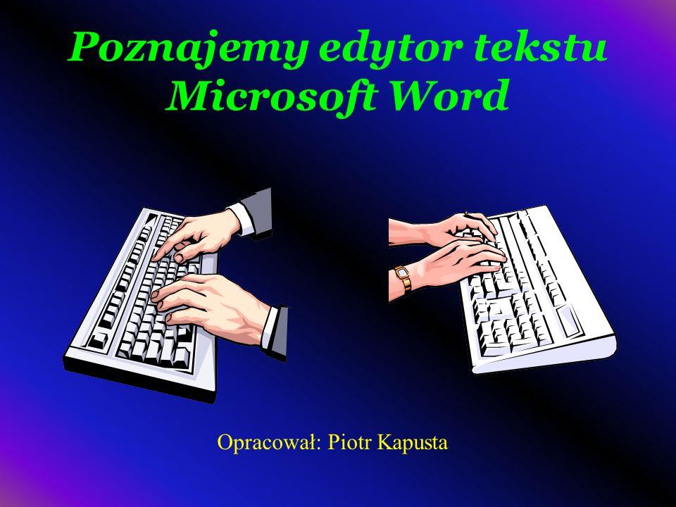 Poznajemy edytor tekstu Microsoft Word