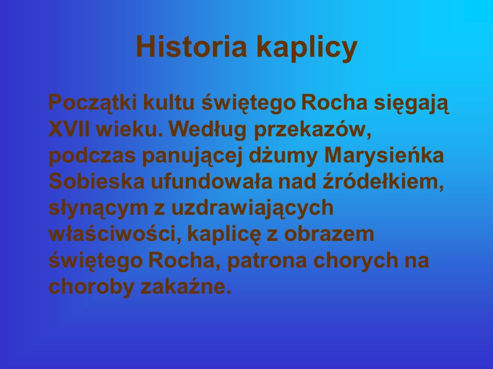 Historia kaplicy