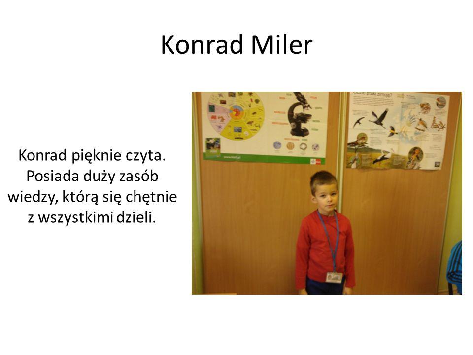 Konrad MilerKonrad pięknie czyta.